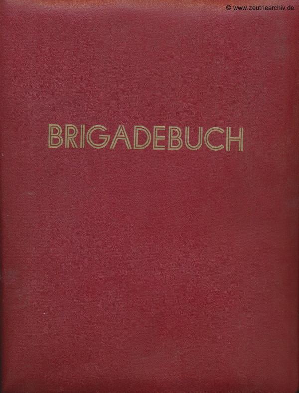Brigadebuch 1 DWB1 der VEB Metallweberei Neustadt Orla Betriebsteil Zeulenroda Baderschneider Lenzner DDR heute Zeuro Zeutrie Möbel