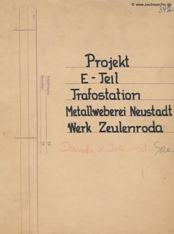 Ordner DWO13 Projekt Trafostation des VEB Metallweberei Neustadt Orla Betriebsteil Zeulenroda Baderschneider Lenzner DDR heute Zeuro Zeutrie Möbel