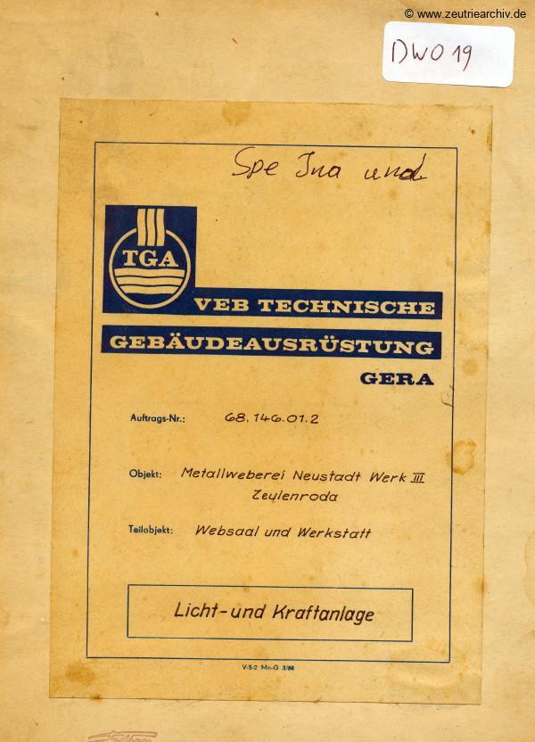 Ordner DWO19 Websaal Werkstatt Licht Kraftanlage des VEB Metallweberei Neustadt Orla Betriebsteil Zeulenroda Baderschneider Lenzner DDR heute Zeuro Zeutrie Möbel