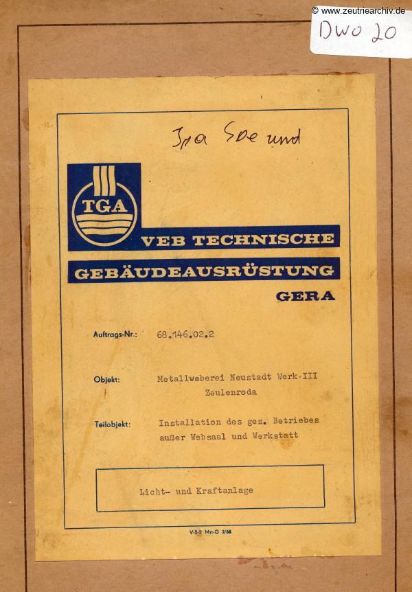 Ordner DWO20 Installation Licht Kraftanlage des VEB Metallweberei Neustadt Orla Betriebsteil Zeulenroda Baderschneider Lenzner DDR heute Zeuro Zeutrie Möbel