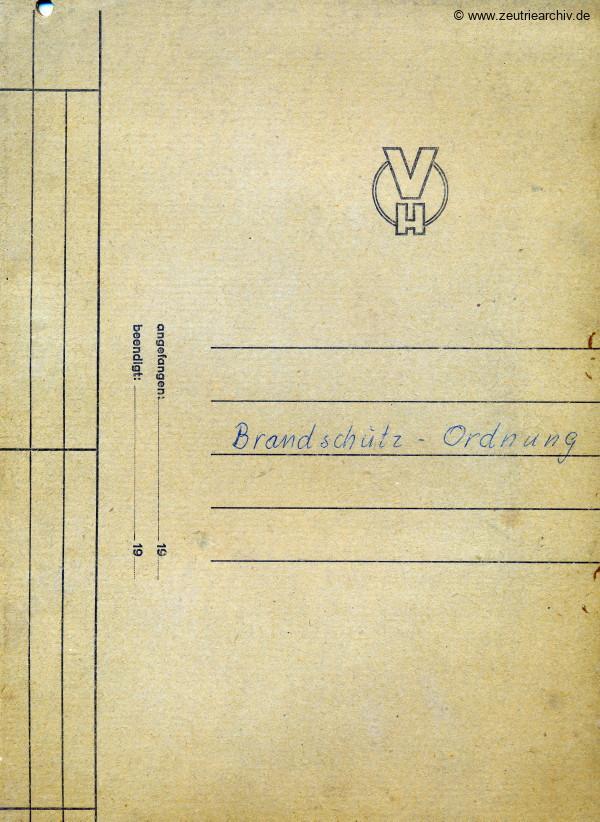 Ordner Brandschutz Ordnung des VEB Metallweberei Neustadt Orla Betriebsteil Zeulenroda Baderschneider Lenzner DDR heute Zeuro Zeutrie Möbel